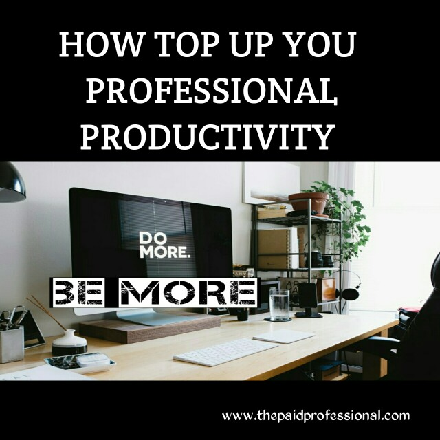 How You Can Top Up Your Productivity